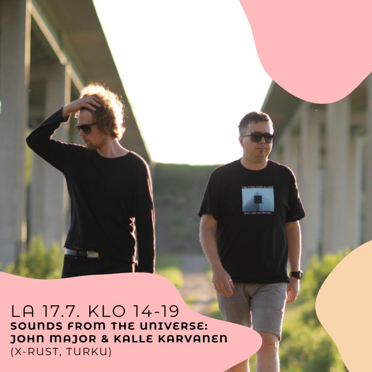Sounds from the universe: John Major & Kalle Karvanen